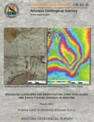 Suggested Guidelines for Investigating Land Subsidence and Earth Fissure Hazards in Arizona