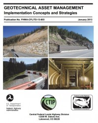 Geotechnical Asset Management - Implementation Concepts and Strategies by Central Federal Lands of the FHWA