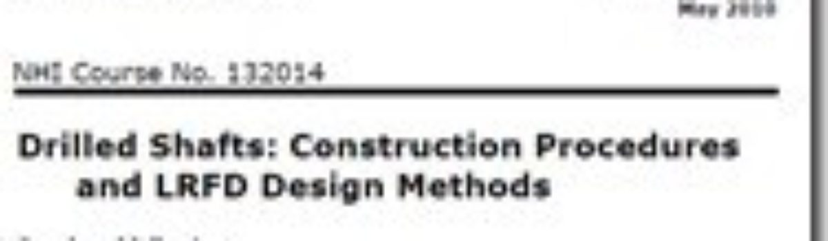 FHWA NHI Manual: Drilled Shafts Construction Procedures and LRFD Design Methods