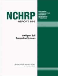 NCHRP Report 676: Intelligent Soil Compaction Systems