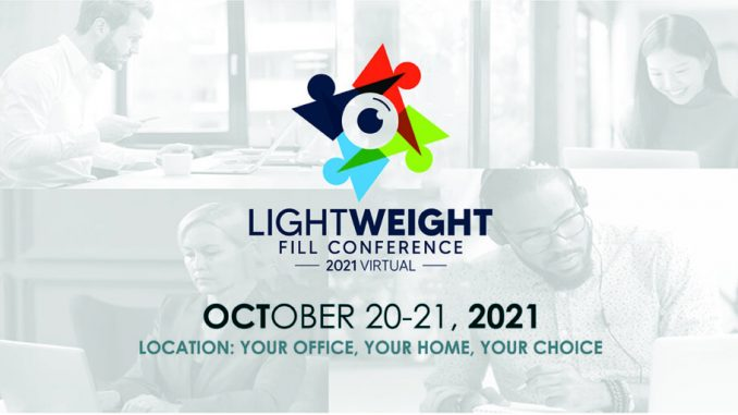 Lightweight Fill Conference 2021